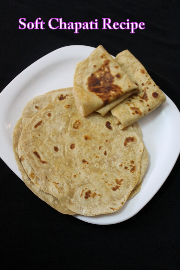 soft chapati or how to make roti