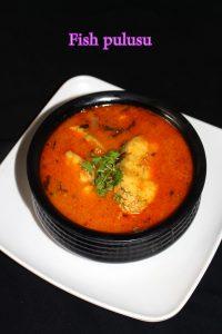 andhra fish curry or chepala pulusu