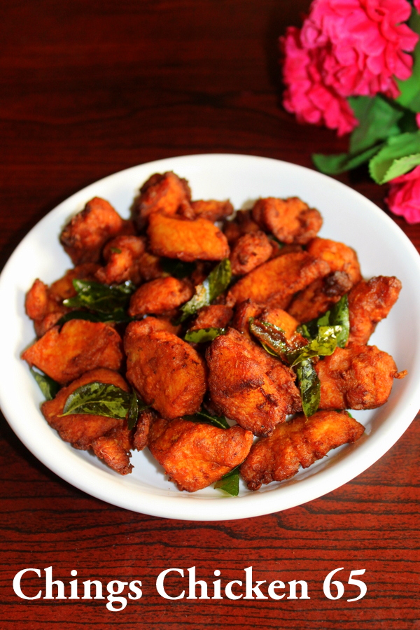 Chings Chicken 65 Recipe Chicken 65 Dry Yummy Indian Kitchen