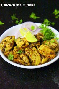 chicken malai tikka or murgh malai tikka