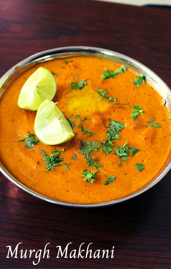 murgh makhani or chicken makhani