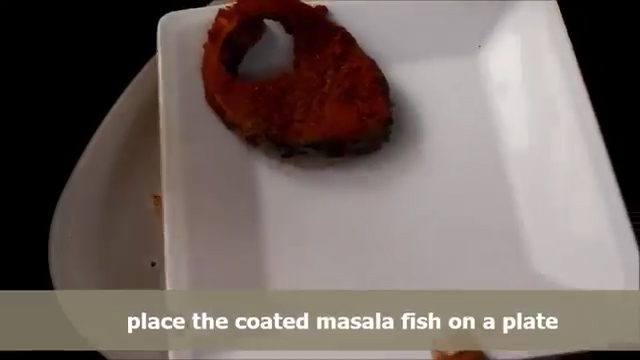 coat it all over the whole fish pieces with the masala paste.