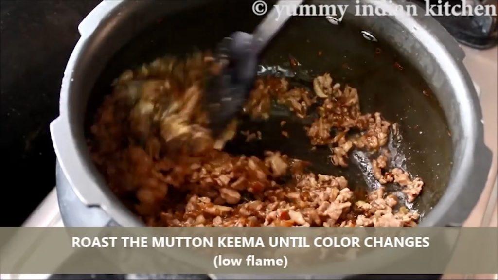 Roast it until the keema changes its color