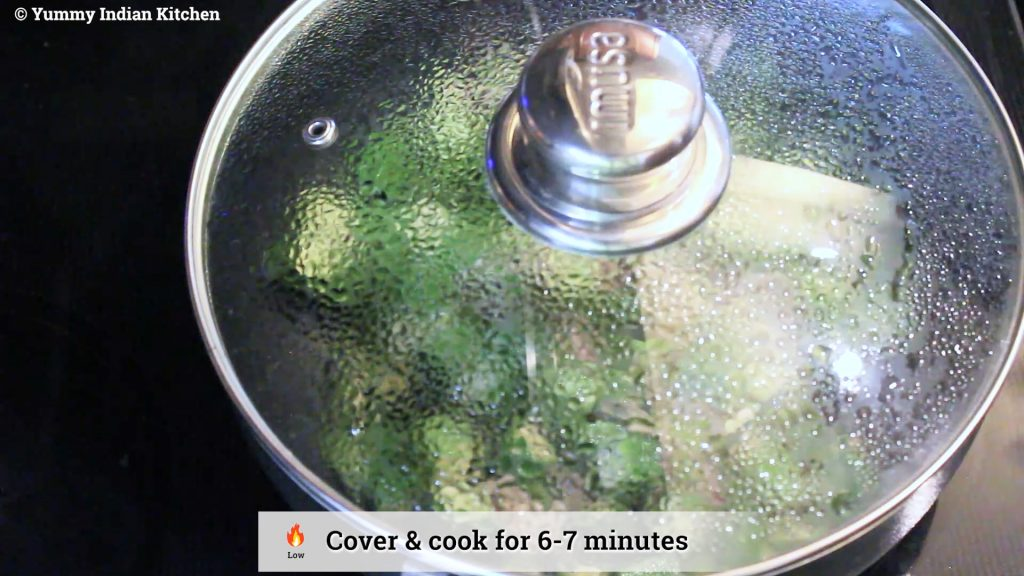 Covering the lid again and cook for another 6-7 minutes on low flame