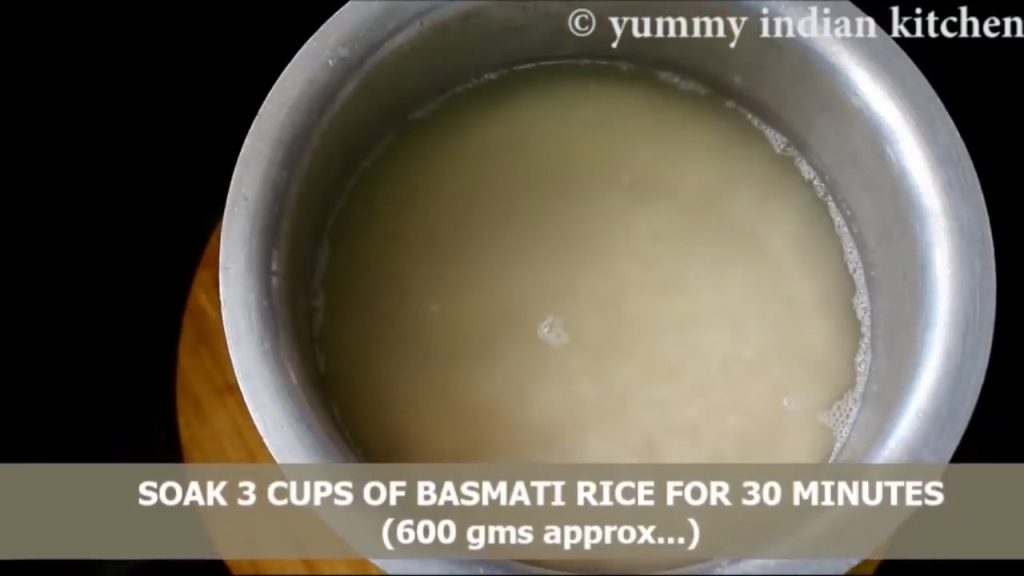 soaking the rice in water for about 30-35 minutes.