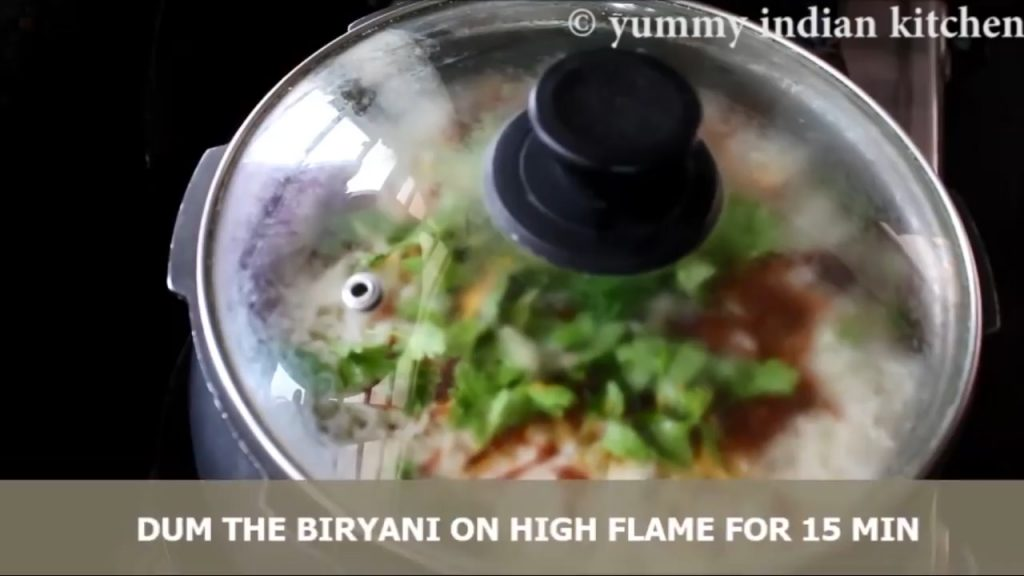Dum the biryani on high flame for 15 minutes
