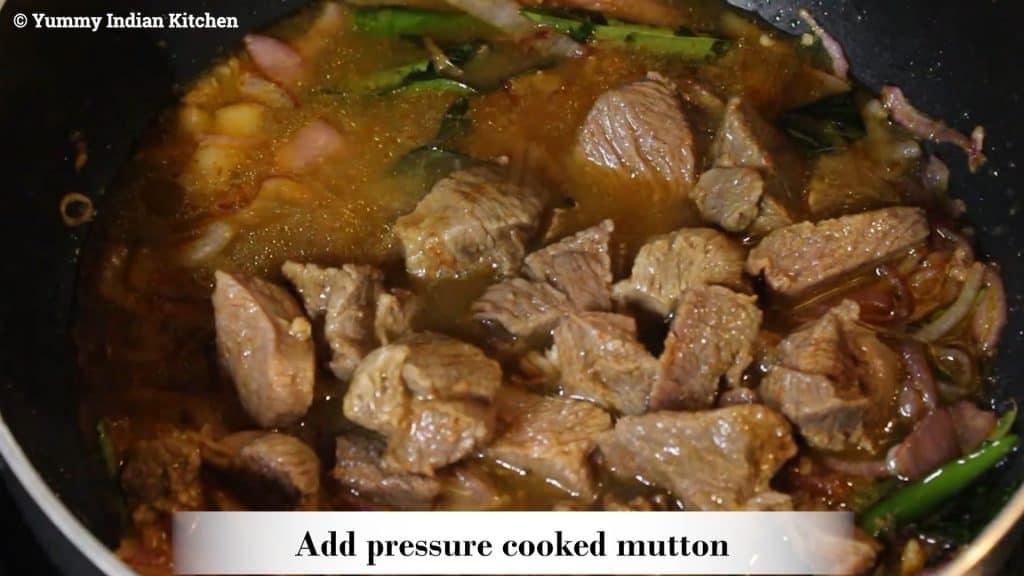 Adding the pressure cooked mutton