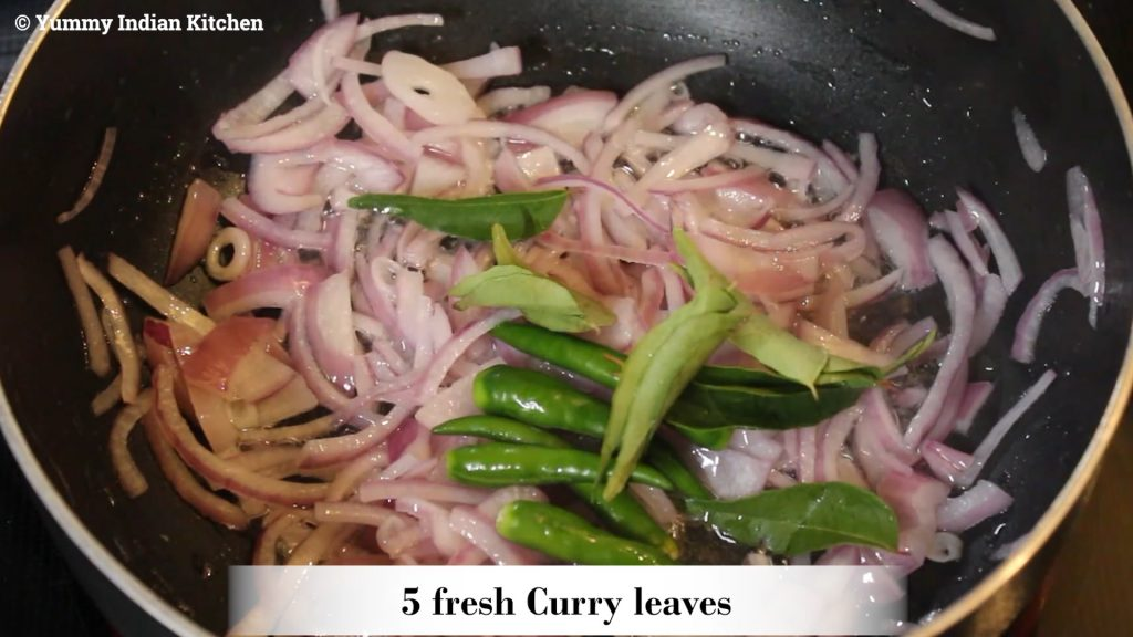 Add the green chilies, curry leaves