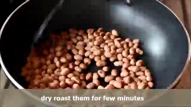 Dry roast them for few minutes