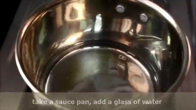 added a glass of water to the saucepan