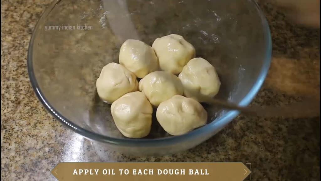 Make round balls of the dough