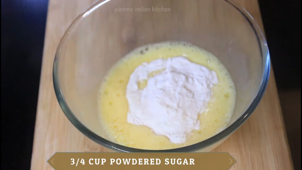 Added powdered sugar to whisk well